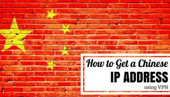 How to Get a Chinese IP address