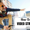 How to Improve Live Video Streaming And Reduce Buffering