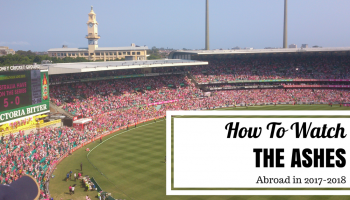 How to Watch the Ashes Abroad 2017